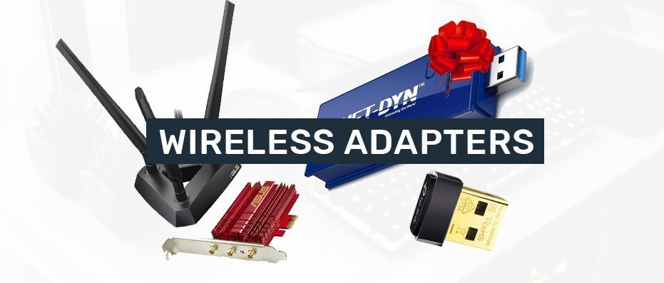 Factors To Consider When Buying A Wireless Adapter