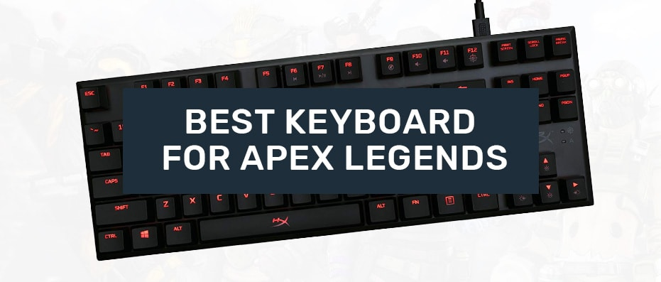 keyboards for apex legends
