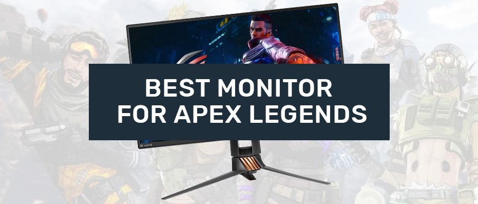 gaming monitor for apex legends