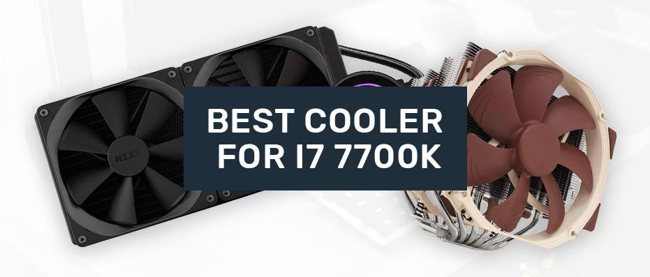 CPU Cooler for i7 7700K