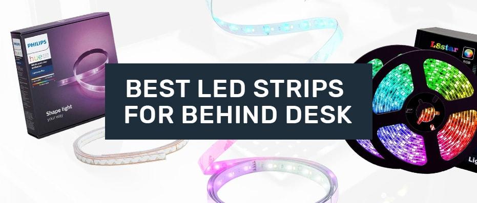 Best Behind Desk LED Strip